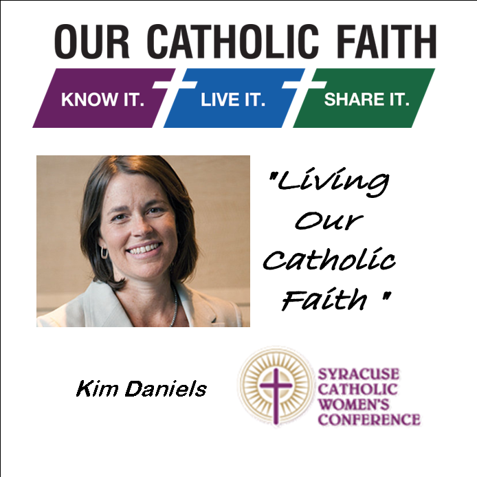 "Kim Daniels ""Living our Catholic Faith"