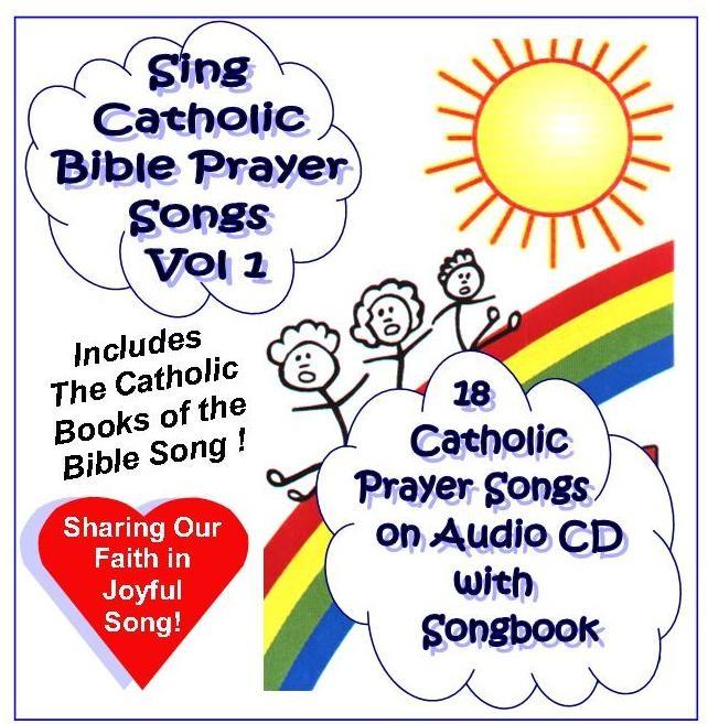 Sing Catholic Bible Prayer Songs