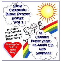 Sing Catholic Bible Prayer Songs